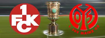 Wett Tipps DFB Pokal: 1. FC Kaiserslautern gegen FSV Mainz 05