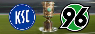 Wett Tipps DFB Pokal: Karlsruher SC gegen Hannover 96