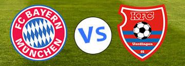 Wett Tipp Bayern Muenchen gegen KfC Uerdingen