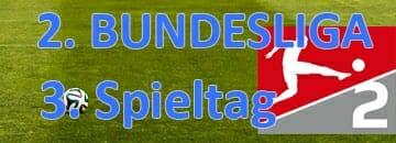 Wett Tipps 2 Bundesliga dritter Spieltag