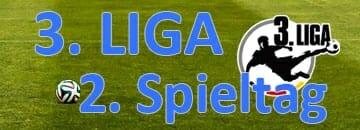 Wett Tipps 3 Liga zweiter Spieltag