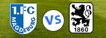 Wett Tipps 3 Liga FC Magdeburg gegen TSV 1860 Muenchen