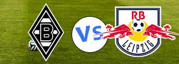Wett Tipps Bundesliga Borussia Moenchengladbach gegen RB Leipzig