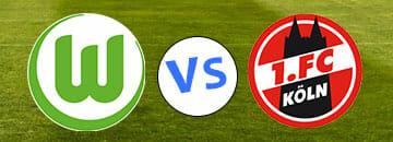 Wett Tipps Bundesliga VfL Wolfsburg gegen 1 FC Koeln