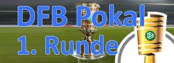 Wett Tipps DFB Pokal: 1. Runde