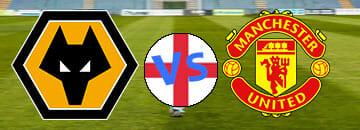 Wett Tipps Wolverhampton Wanderers gegen Manchester United